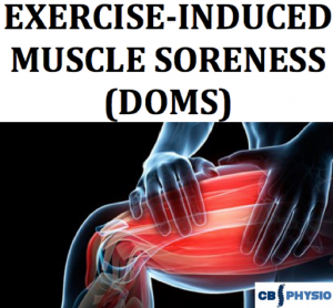 exercise indced muscle soreness, DOMS